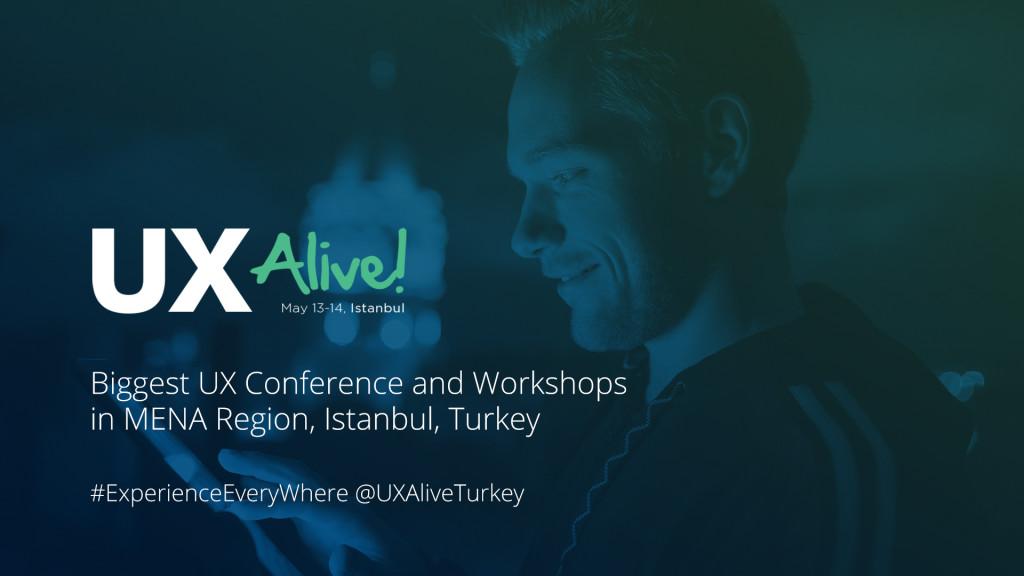 Biggest UX Conference in MENA Region, UX Alive!